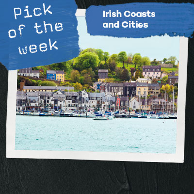 Pick of the week - Irish Coasts and Cities